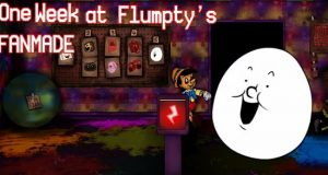 One Week at Flumptys Fan-Made